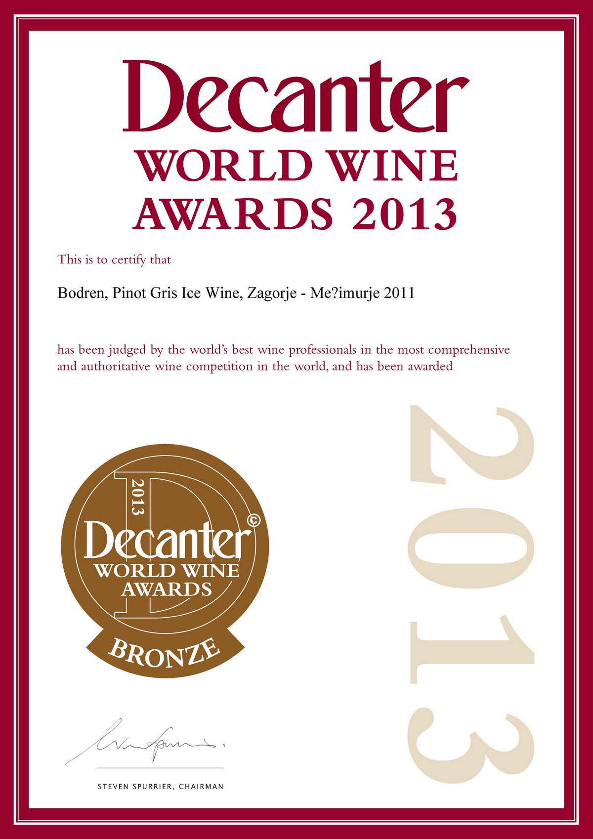 2013. Decanter World Wine Awards, London